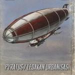 Pyratus / Ledakan Urbanisasi